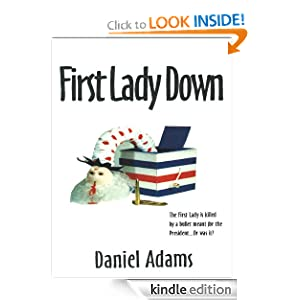 First Lady Down Daniel Adams