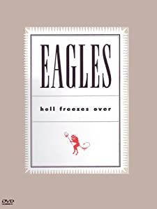 The Eagles - Hell Freezes Over: Live 1994