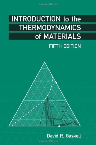 Introduction to the Thermodynamics of Materials, Fifth...