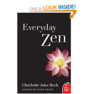 Everyday Zen: Love and Work – Charlotte Joko Beck