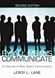 img - for By All Means Communicate: An Overview of Basic Speech Communication; Second Edition book / textbook / text book