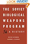 The Soviet Biological Weapons Program...