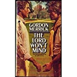 The Lord Won't Mind (Peter & Charlie Trilogy) (0380014041) by Merrick, Gordon