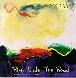 River Under the Road by Egge, Ana (1997-10-14) 【並行輸入品】