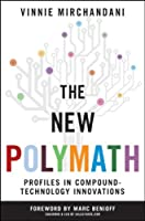 The New Polymath: Profiles in Compound-Technology Innovations ebook download