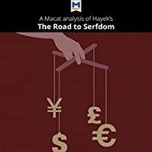 A Macat Analysis of Friedrich Hayek's The Road to Serfdom Audiobook by David Linden, Nick Broten Narrated by  Macat.com