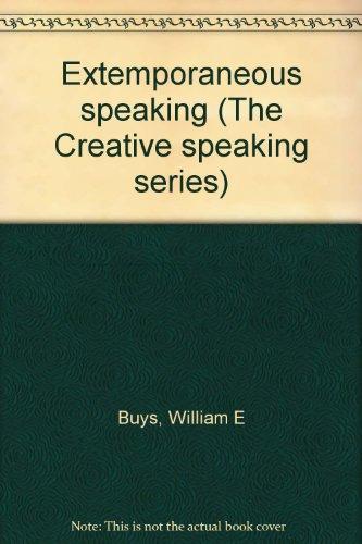 Extemporaneous speaking (The Creative speaking series) PDF