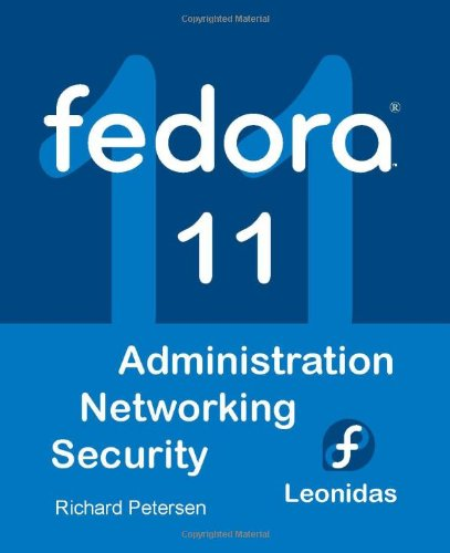 Fedora 11: Administration, Networking, Security
