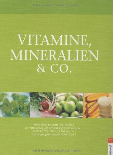 vitamine-mineralien-co-heilkraftige-biostoffe-und-pflanzen-zur-vorbeugung-und-behandlung-von-krankhe