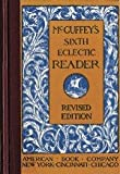 McGuffeys Eclectic Readers: Primer Through the Sixth (Revised Editions) (Eclectic Educational Series)