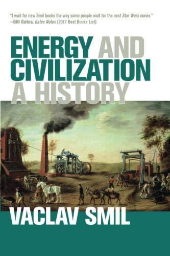Energy and Civilization A History (The MIT Press) [Smil, Vaclav] (Tapa Blanda)