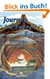 Journey to the Centre of the Earth: Lekt�re mit Audio-CD