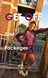 img - for Get Off Your Packages book / textbook / text book