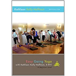 Easy Going Yoga with Kathleen Kelly-Hoffman