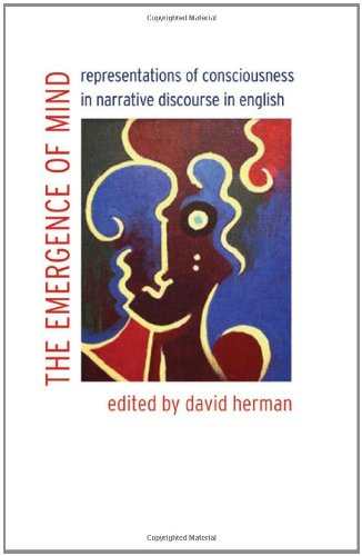 The Emergence of Mind: Representations of Consciousness in Narrative Discourse in English (Frontiers of Narrative)
