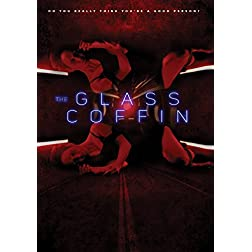 Glass Coffin, The