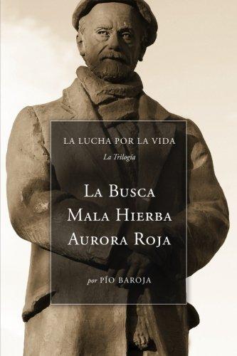 La Lucha Por La Vida La Trilogía: La Busca / Mala Hierba / Aurora Roja