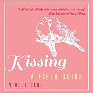 Kissing: A Field Guide | [Violet Blue]