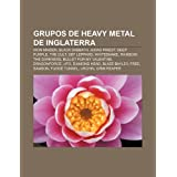 Grupos de Heavy Metal de Inglaterra: Iron Maiden, Black Sabbath, Judas Priest, Deep Purple, the Cult, Def Leppard...