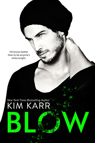 Blow (The Tainted Love Duet Book 1) PDF