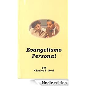 Personal Evangelism - Evangelismo Personal (Spanish version) (Spanish Edition)