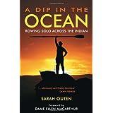 A Dip in the Ocean: Rowing Solo Across the Indianby Dame Ellen MacArthur