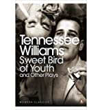 Sweet Bird of Youth and Other Plays (0141191082) by Williams, Tennessee