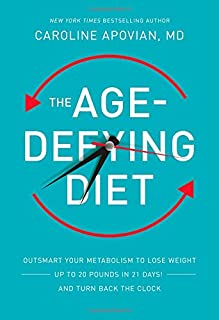 Book Cover: The Age-Defying Diet: Outsmart Your Metabolism to Lose Weight--Up to 20 Pounds in 21 Days!--And Turn Back the Clock