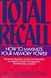 img - for Total Recall: How to Maximize Your Memory Power by Joan Minninger (1997-07-01) book / textbook / text book