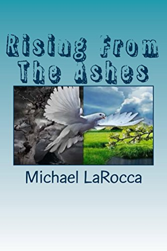 Michael LaRocca - Rising From The Ashes (English Edition)