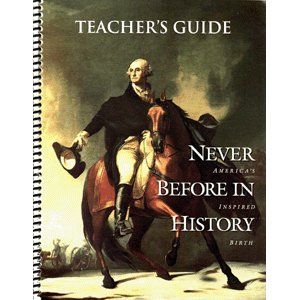 Never Before In History Teachers Guide