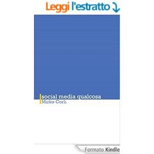 Social media qualcosa (Discorsi socialmente utili Vol. 1)