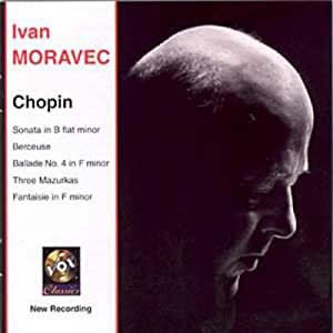 CHOPIN:Sonata in B flat minor, Fantaisie in F minor, Berceuse, Ballade in F minor, 3 Mazurkas