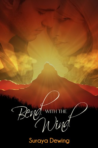 Book: Bend With The Wind by Suraya Dewing
