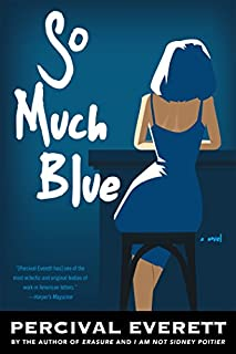 Book Cover: So Much Blue: A Novel