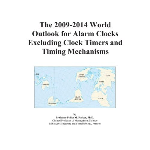 The 2009-2014 Outlook for Alarm Clocks Excluding Clock Timers and Timing Mechanisms in Japan Icon Group International