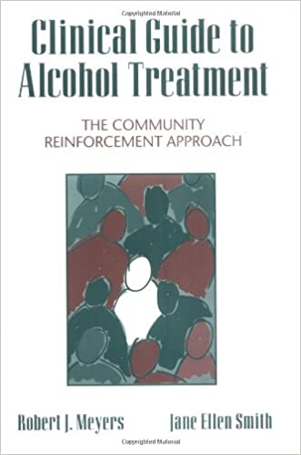 Clinical Guide to Alcohol Treatment: The Community Reinforcement Approach (Guilford Substance Abuse)