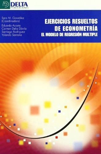 Ejercicios resueltos de econometria -modelo de regresion multiple