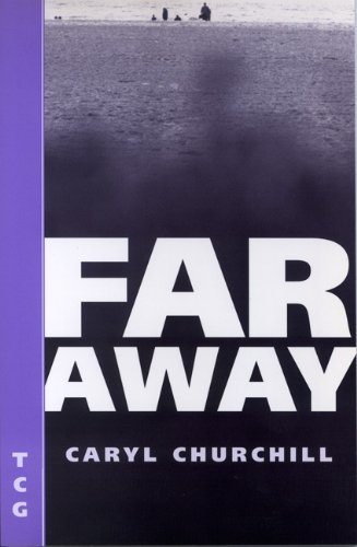 Far Away (Nick Hern Books Drama Classics)