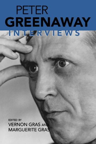 Peter Greenaway: Interviews (Conversations with Filmmakers) PDF