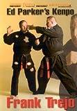 Ed Parker's Kenpo Karate by Frank Trejo 10.Dan