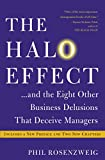 The Halo Effect: ... and the Eight Other Business Delusions That Deceive Managers (English Edition)