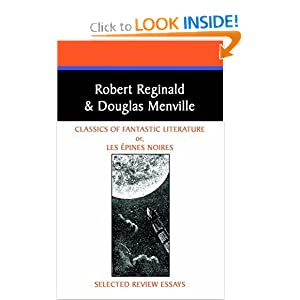 Classics of Fantastic Literature: Selected Review Essays (Borgo Literary Guides,) by Robert Reginald