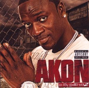 Akon - In My Ghetto Vol 2 - Zortam Music