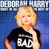 Most Of All - The Best Ofby Debbie Harry