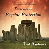 Exercises in Psychic Protection (1888767138) by Andrews, Ted
