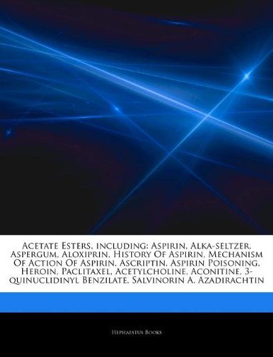 articles-on-acetate-esters-including-aspirin-alka-seltzer-aspergum-aloxiprin-history-of-aspirin-mech