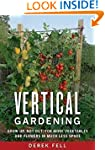 Vertical Gardening Grow up, Not Out,...