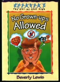 No Grown-Ups Allowed (The Cul-de-Sac Kids #4) (Book 4)