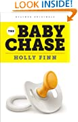 The Baby Chase: An Adventure in Fertility (Kindle Single)